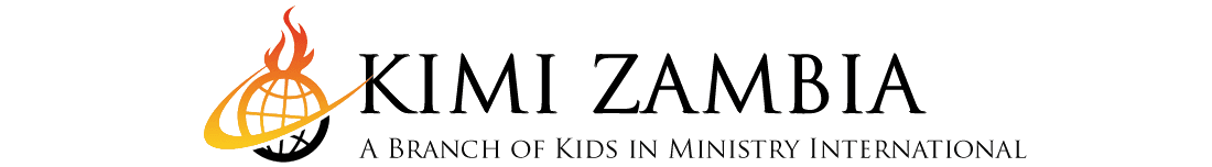 KIMI Zambia - A Branch of Kids in Ministry International